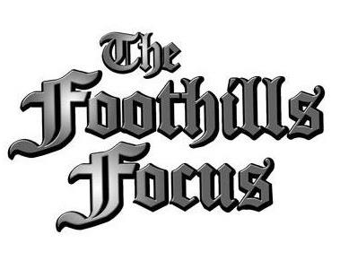 The Foothill Focus